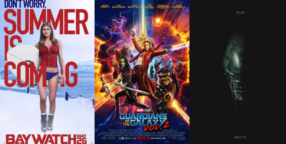 Summer Movie Posters, Baywatch, Guardians of the galaxy, alien covenant
