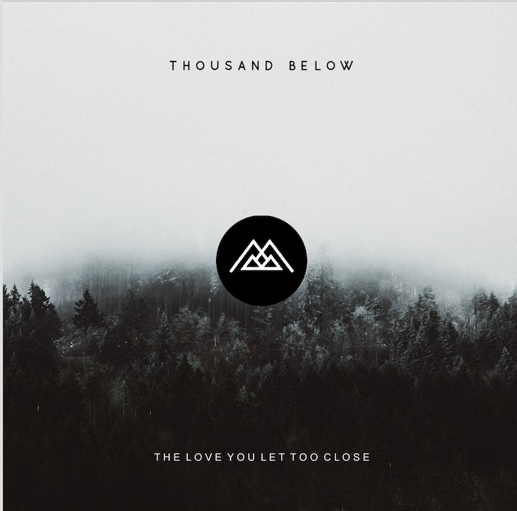 thousand below review album cover love you let too close