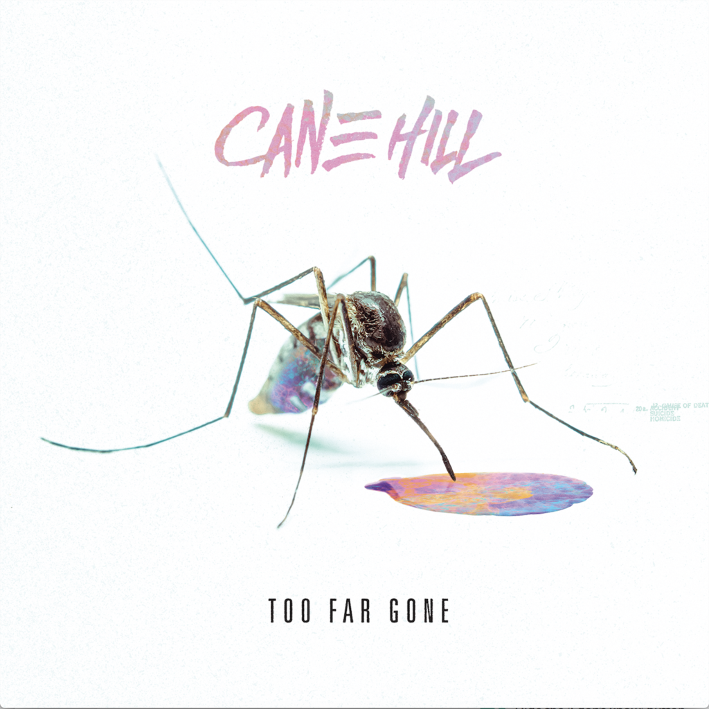 cane hill too far gone album