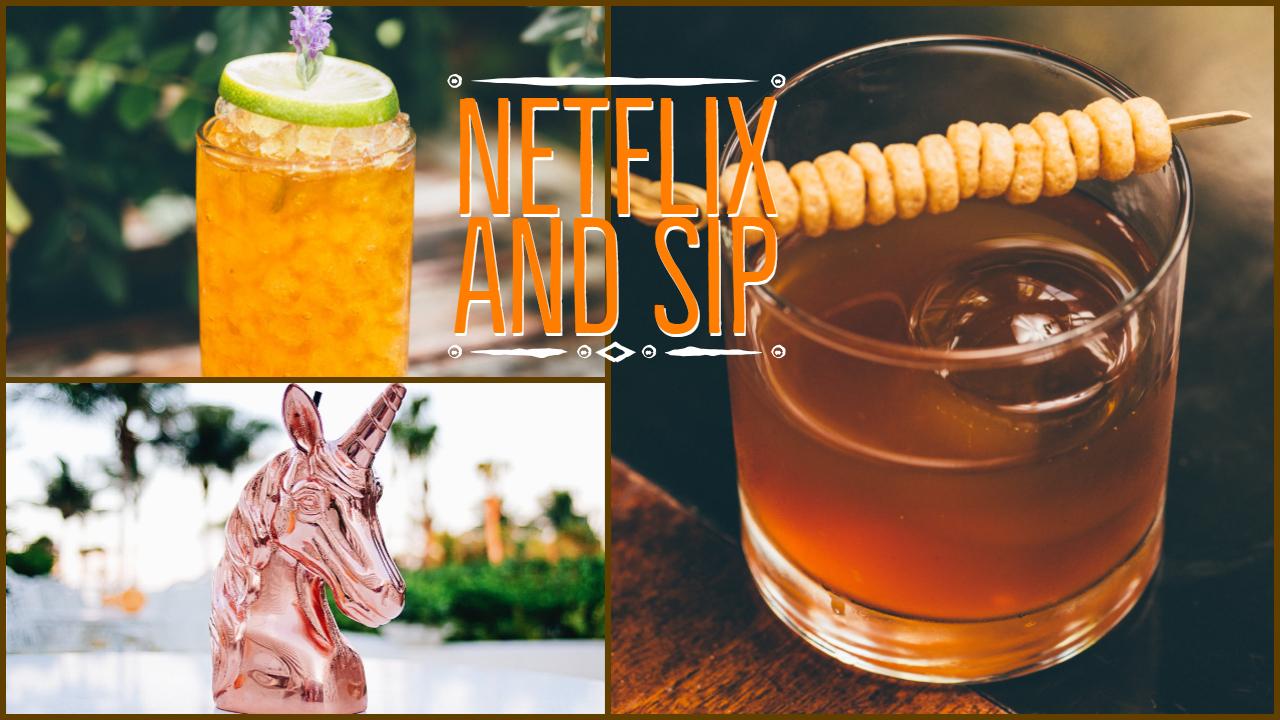 Netflix Sip binge-worthy cocktails