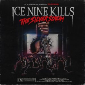 Ice Nine Kills silver scream album review