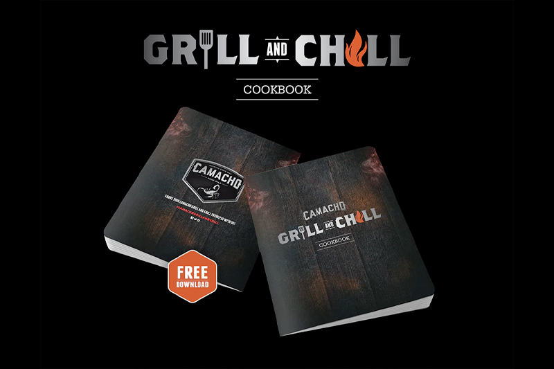Camacho Grill and Chill Cookbook